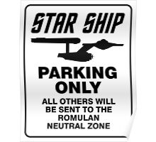Star ship parking only Poster