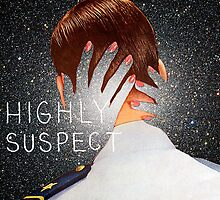 Highly Suspect by SimplyThePj