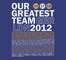 Our Greatest Team 2012 Unisex T-Shirt