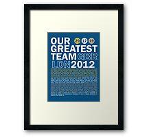 Our Greatest Team 2012 Framed Print