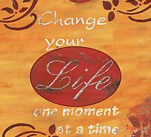 Change your Life  by Debbie DeWitt