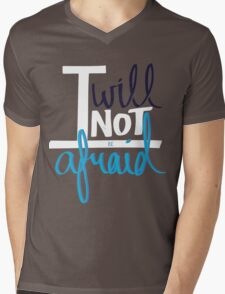 I will not be afraid Mens V-Neck T-Shirt
