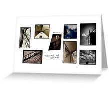 [] Tilting @ Giants [] windmills #1 Greeting Card