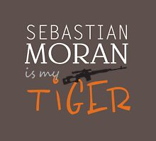 sebastian moran is my tiger Unisex T-Shirt
