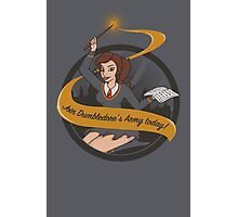 Join Dumbledore's Army today!  Photographic Print