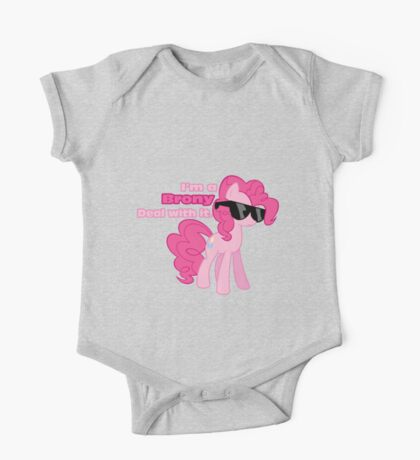 I'm a Brony Deal with it. (Pinkie Pie) - My little Pony Friendship is Magic One Piece - Short Sleeve