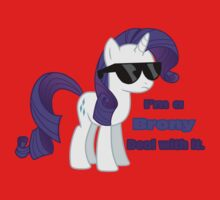 I'm a Brony Deal with it. (Rarity) - My little Pony Friendship is Magic Baby Tee