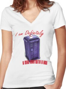 """Doctor Who """"I am definitely a mad man with a box."""" Women's Fitted V-Neck T-Shirt"""