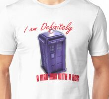 "Doctor Who ""I am definitely a mad man with a box."" Unisex T-Shirt"