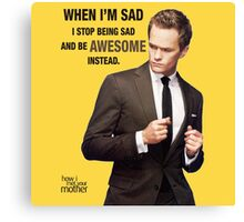 Awesome - HIMYM Canvas Print