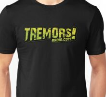 Tremors Radio Unisex T-Shirt