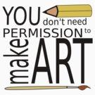 Make Art by Lee Edward McIlmoyle