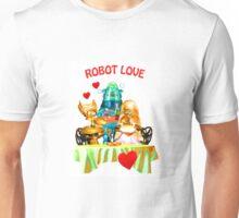Robot Love (the shirt) Unisex T-Shirt
