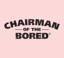 Chairman Of The Bored (Black) Kids Clothes