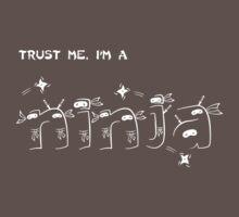 Trust Me, I'm a Ninja One Piece - Short Sleeve