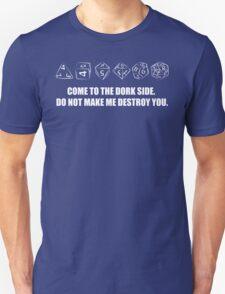 DORK SIDE WITH NERD DICE. Unisex T-Shirt