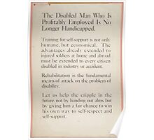 The disabled man who is profitably employed is no longer handicapped Poster