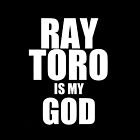 Ray Toro Is My God by Sarah Ralph