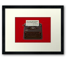 You are my Favorite Thing, typewriter Framed Print
