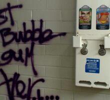 Worst bubblegum ever Sticker