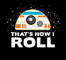 How I Roll | BB-8 by BootsBoots
