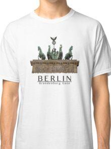 Berlin - The Brandenburg Gate Classic T-Shirt