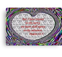 My Heart Shall Rejoice in Thy Salvation Canvas Print