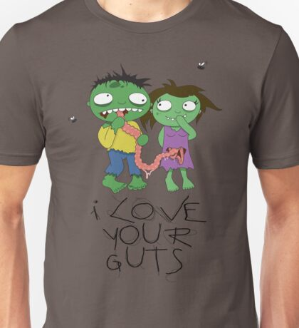 I Love Your Guts Unisex T-Shirt