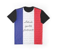 Liberté, égalité, fraternité  -See Artists Notes! Graphic T-Shirt