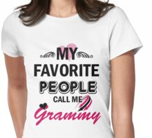 My Favorite People Call Me Grammy Womens Fitted T-Shirt