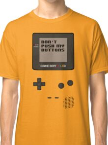 Nintendo - Don't Push My Buttons (Gameboy Color) Classic T-Shirt