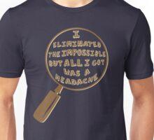Eliminate The Impossible Unisex T-Shirt