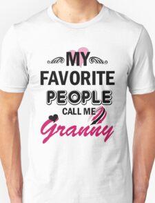 My Favorite People Call Me Granny T-Shirt