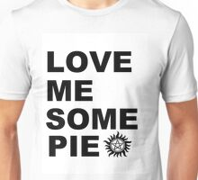 Love Me Some Pie Unisex T-Shirt