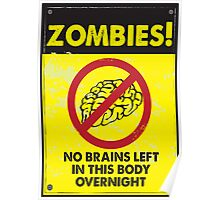 ZOMBIE WARNING SIGN !!! Poster