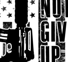 I wil never give up my guns Sticker