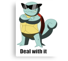 """Squirtle says """"Deal with it"""" Canvas Print"""