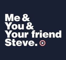 Me & You & Your Friend Steve (Captain America) by inkgeek
