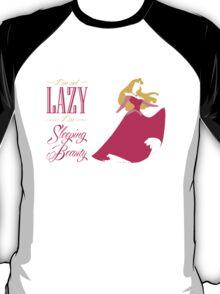 I'm not lazy I'm sleeping beauty T-Shirt