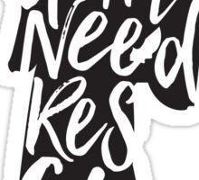 Don't Rescue Me Sticker
