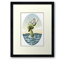 GET IN THE SEA!  Framed Print