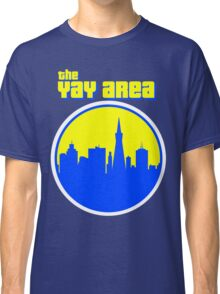The YAY AREA Classic T-Shirt