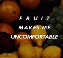 Fruit Makes Me Uncomfortable Sticker