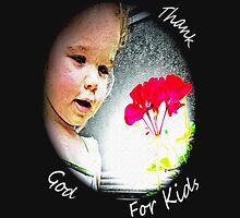 Thank God For Kids Unisex T-Shirt