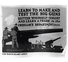 Learn to make and test the big guns  better yourself enlist and learn a trade in the Ordnance Dept 002 Poster