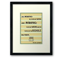 The Big Lebowski A-hole Quote Framed Print