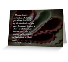 1 Cor. 3:18,19 Greeting Card