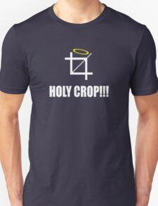 HOLY CROP!!! T-Shirt