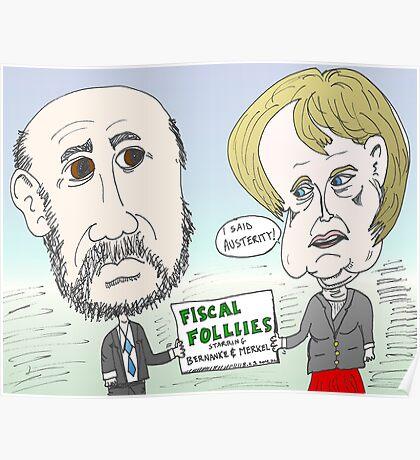Ben Bernanke and Angela Merkel caricature Poster