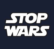 STOP WARS by neizan